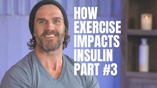 Insulin Resistance & Why It Matters Part 3