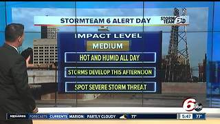 Alert: Another hot day, severe storms possible - Video