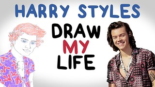 Harry Styles | Draw My Life - Video