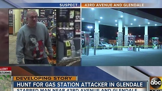 Glendale police looking for suspect in gas station stabbing - Video