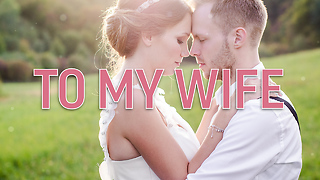 To My Wife Greeting Card 1 - Video