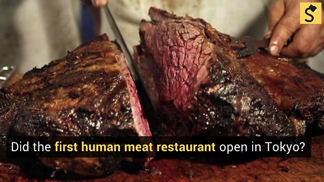 Did Tokyo Open the First Human Meat Restaurant?