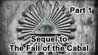 The Sequel To The Fall Of The Cabal - Part 1 (2020)