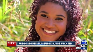 Friends remember murdered Highlands Ranch teen
