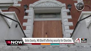 Bates Co. Sheriff offering security for churches - Video