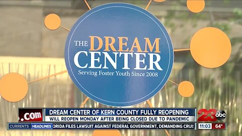 The Dream Center of Kern County is set to open its doors Monday