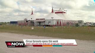 Circus Sarasota opens without high wire act after last year's accident - Video