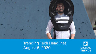 Trending Tech Headlines | 8.6.20 | Bubble People Will Soon Be On The Streets