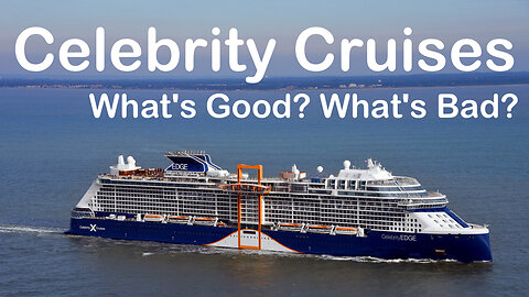 What's Good And Bad About Celebrity Cruises?