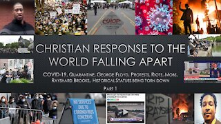 A Christian Response to the World Falling Apart part 1