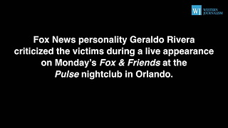 Geraldo Rivera In Hot Water For His Comments About Orlando Victims - Video