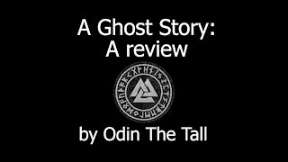 A Ghost Story: A Review