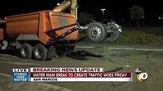 Water main break to create traffic woes Friday - Video
