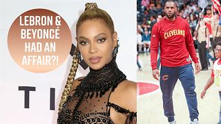 Beyoncé accused of cheating with Lebron James