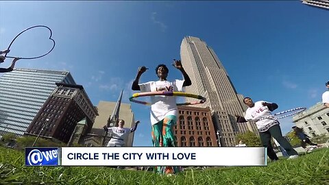 Circle the City with Love event aims to bring love, unity to Cleveland in unique ways