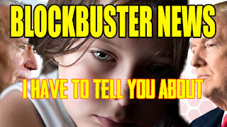 BLOCKBUSTER NEWS I Have To Tell You About