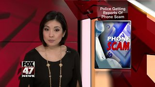 Police getting reports of phone scam