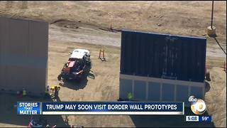 Trump may soon visit border wall prototypes - Video