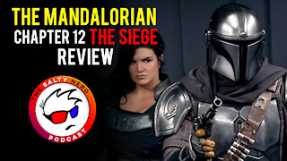 The Mandalorian Chapter 12: The Siege (Salty Nerd Reviews)