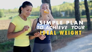 Simple plan to achive your ideal weight - Video