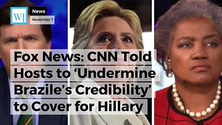 Fox News: CNN Told Hosts to 'Undermine Brazile's Credibility' to Cover For Hillary - Video