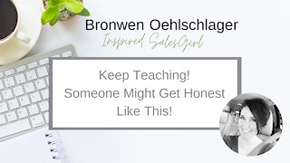 Keep Teaching! Someone Might Get Honest Like This...