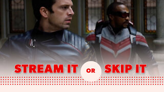 'The Falcon and the Winter Soldier' on Disney+: Stream It or Skip It?