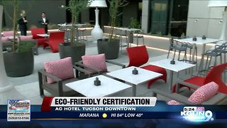 Downtown Tucson hotel recognized for sustainability and being environmentally friendly