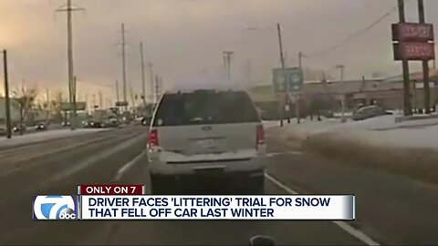 Driver faces 'littering' trial for snow that fell off car last winter