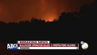 Dozer operator killed, three firefighters injured in Carr Fire - Video