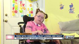 Teen with cerebral palsy losing her sight - Video