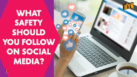What Safety Should You Follow On Social Media?
