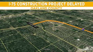 Massive I-75 construction project in Oakland County delayed due to weather