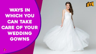 Top 4 Ways To Take Care Of The Wedding Gown