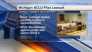ACLU files lawsuit against 36th District Court