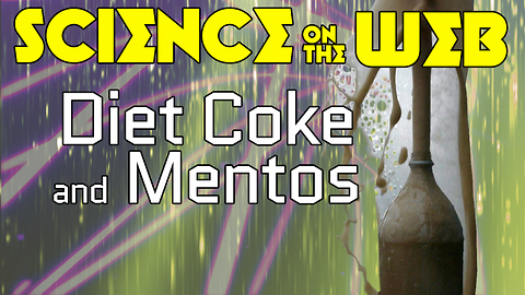 Stuff to Blow Your Mind: Science on the Web: Diet Coke & Mentos - Will YOU Explode?