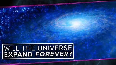 S2: Will the Universe Expand Forever?