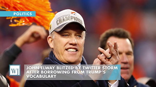 John Elway Blitzed By Twitter Storm After Borrowing From Trump's Vocabulary - Video