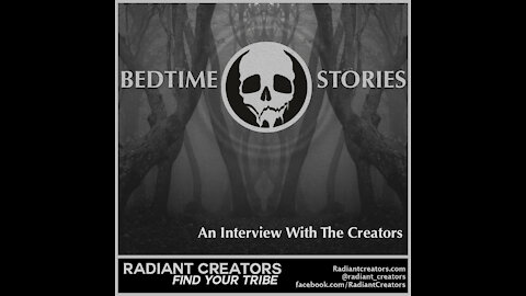 Bedtime Stories - An Interview With The Creators