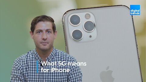 What 5G can (and can't) bring to the iPhone 12