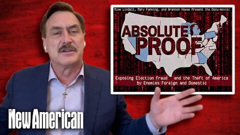 """Interview: Mike Lindell - Update of """"Absolute Proof"""" and the Election Steal"""