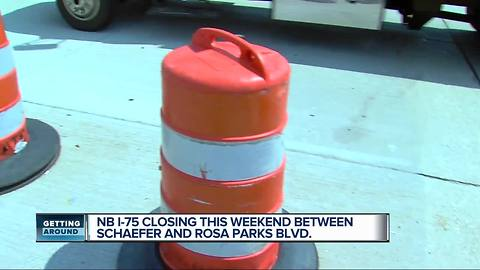 NB I-75 closing this weekend between Schaefer and Rosa Parks Blvd.