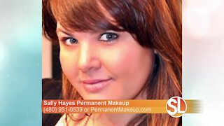 Sally Hayes on how she does permanent makeup and why a consultation is so important