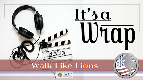 """It's a Wrap"" Walk Like Lions Christian Daily Devotion with Chappy Dec 31, 2020"