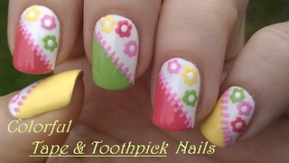 Colorful Tape & Toothpick Nail Art With Flower Design - Video