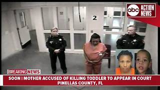 Largo mother accused of killing 2-year-old in court for first appearance