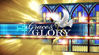 Grace and Glory 9/20/2020