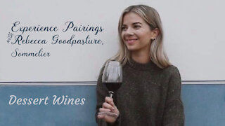 (S5E19) Experience Pairings with Rebecca Goodpasture, Sommelier - Dessert Wines