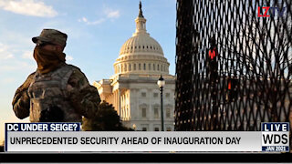 Unprecedented Security Ahead of Inauguration Day