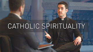 Catholic Spiritual Life | with Priest Scott Nolan